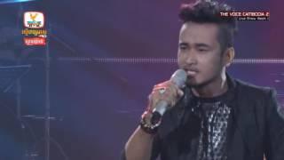 បងពីមុនឆ្កួតបាត់ហើយ _ ថែល ថៃ _ The Voice Cambodia 2016