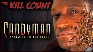 candyman-farewell-to-the-flesh-1995-kill-count