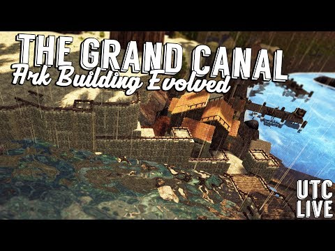 CITY PLANNING + BUILDING A CANAL :: Ark Building Evolved Live :: Patreon Live Stream :: UTC Live