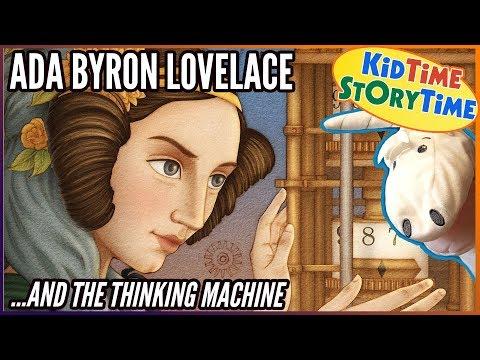 Ada Byron Lovelace & The Thinking Machine (1st Computer Programmer!) | Kids Book Read Aloud!!