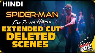 Spider-Man Far From Home All New Extended Cut Deleted Scenes [Explained In Hindi]