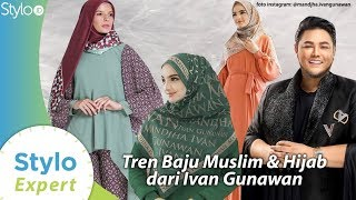Model Baju Muslim & Hijab Ivan Gunawan (Mandjha Hijab) untuk Tren Fashion Indonesia 2020 | Stylo.ID