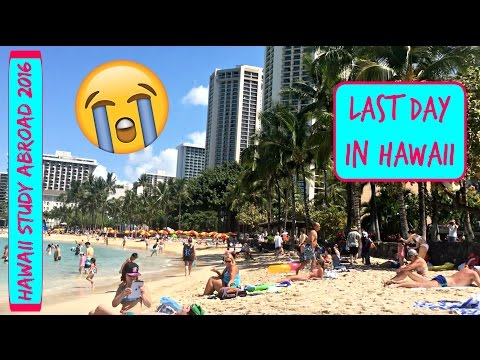 LAST DAY IN HAWAII :((( - Hawaii Study Abroad VLOG (May 29-30, 2016)