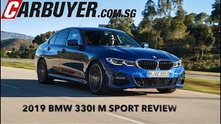 First Drive : 2019 BMW 3 Series 330i M Sport / CarBuyer Singapore
