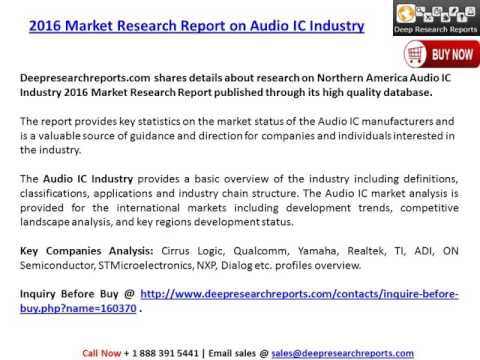 Audio IC Industry Report base on Northern America Market Status 2016