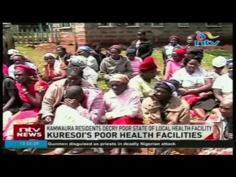 Kuresoi residents decry poor state of health facilities