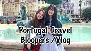 Bloopers | Portugal Travel