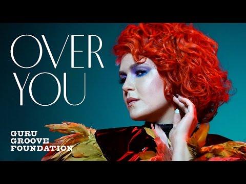 Клип Guru Groove Foundation - Over You