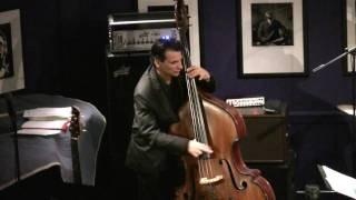 James Ross @ John Patitucci Trio - Bass Solo - Jazz at The Bistro (St. Louis) - Jross-tv