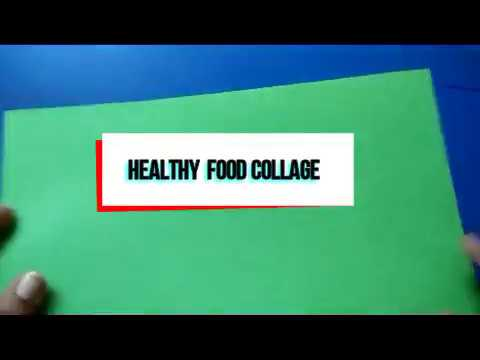 How to make healthy food collarge