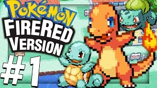 Pokemon FireRed: MY FAVORITE POKEMON GAME? - PART 1