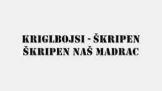 Kriglbojsi - Škripen škripen naš madrac by Dario