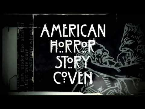 American horror story - Coven Theme Song