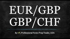 The EUR GBP and GBP CHF -- 2 of the Best Forex Pairs to Trade