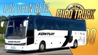 1 42 OPEN BETA ПЕРВЫЕ МОДЫ ЛУЧШИЙ АВТОБУС Euro Truck Simulator 2 1 42 0 14s 299