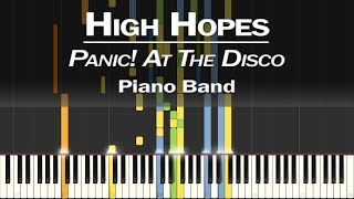 Panic! At The Disco - High Hopes | Piano Band Cover by LittleTranscriber