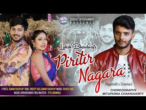 Piritir Nagara | Laksh Bhardwaj | Kishore | Priyam Pallabee | New Assamese Song 2019