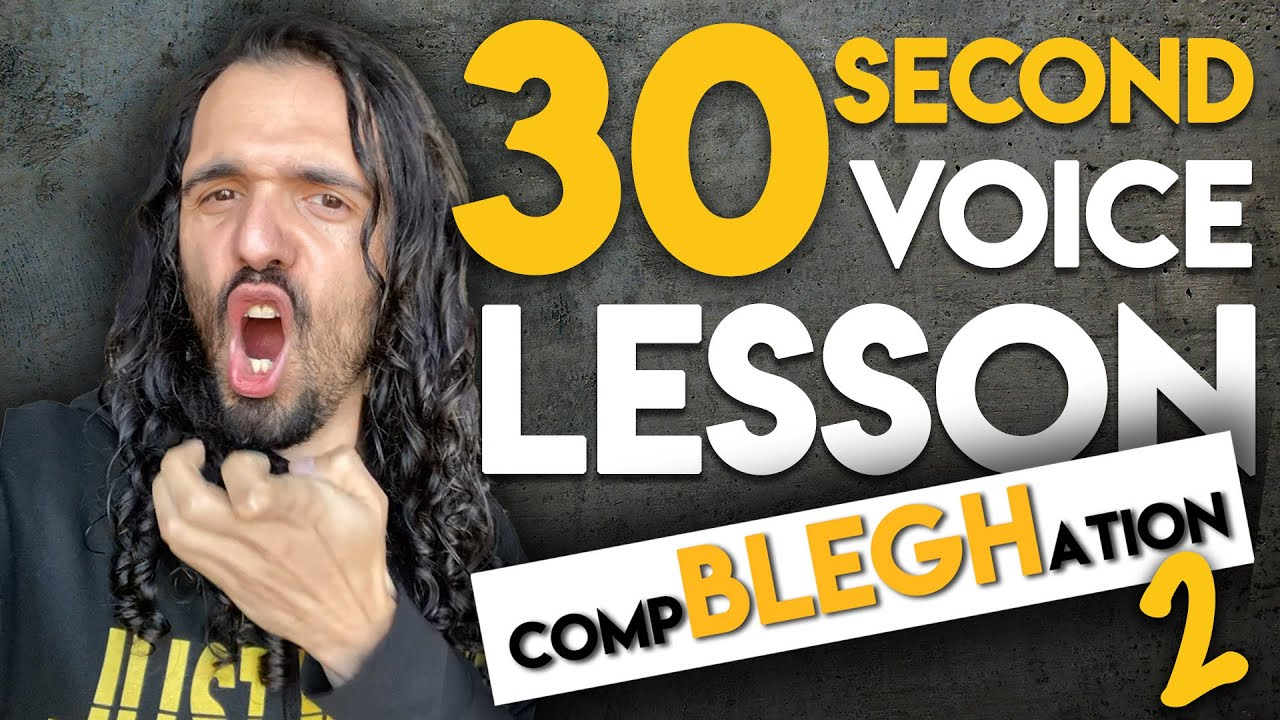 YouTube: 30 Second Voice Lesson CompBLEGHation 2