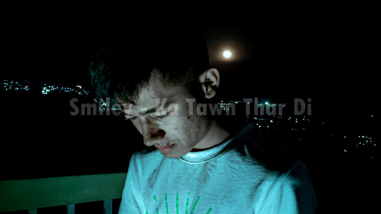 Smiley - Ka Tawn Thar Di ( Official Lyric Video )