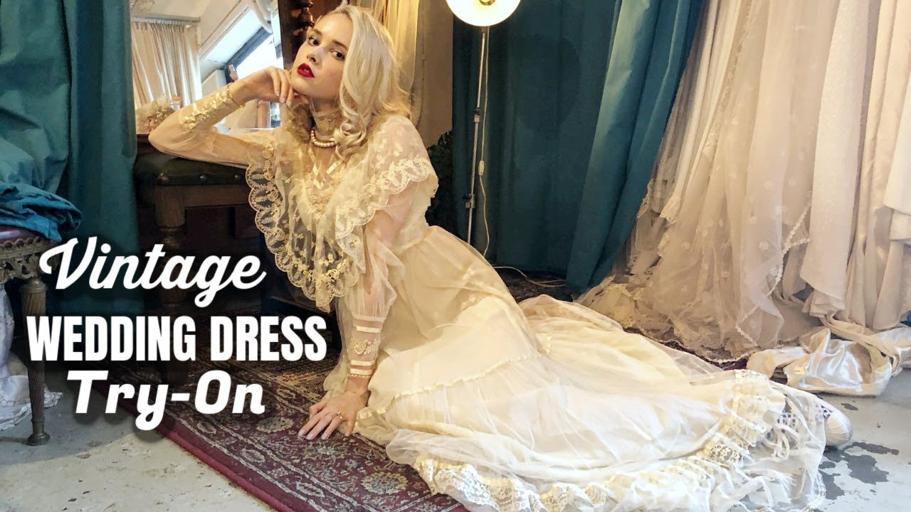 Trying On Vintage Wedding Dresses Youtube