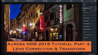 Aurora HDR 2018 Tutorial, Part 4: Lens Correction & Transform