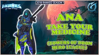Grubby   Heroes of the Storm - Ana - Take Your Medicine - HL 2018 S1 - Towers of Doom