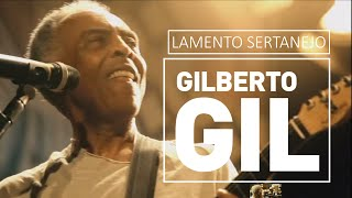 Gilberto Gil - Lamento sertanejo - DVD Fé na Festa ao vivo (2010)