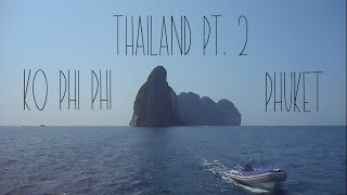 Travels 2016 - Thailand - Pt. 2 Ko Phi Phi to Phuket (G Adventures Sailing)