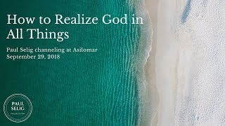 How to Realize God in All Things