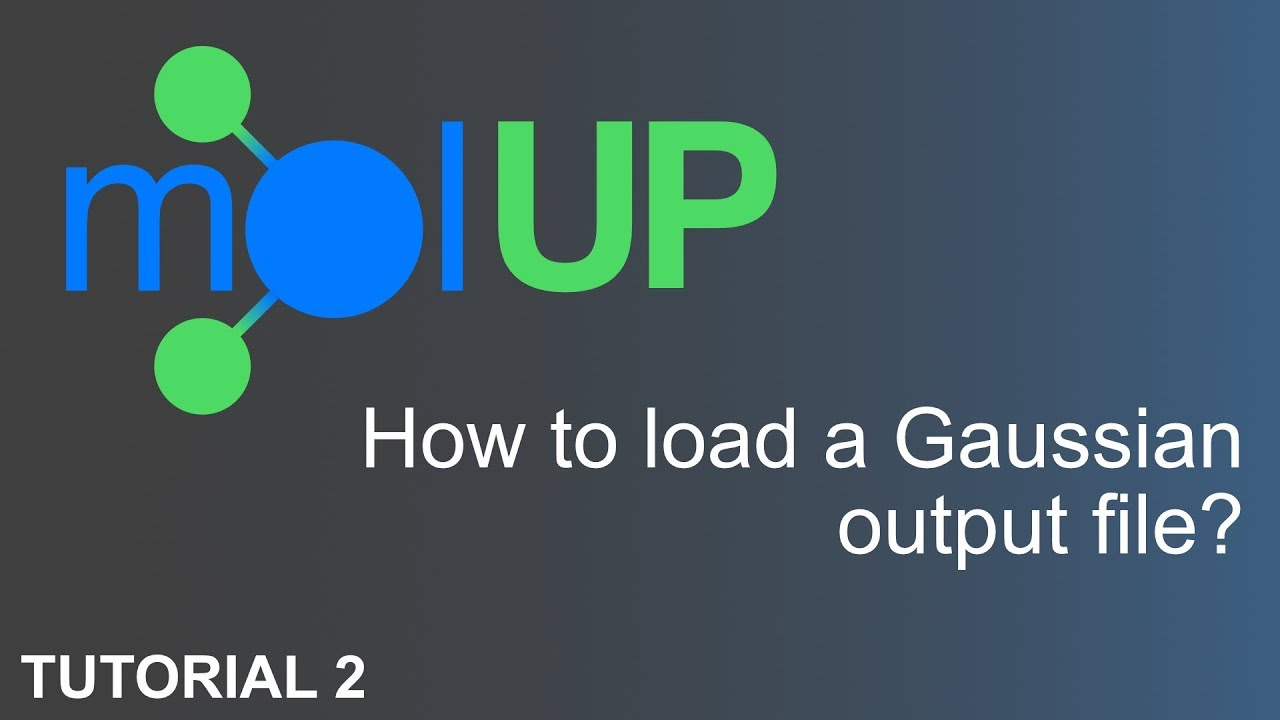 molUP Tutorial 2 - Load a Gaussian output and prepare a scan