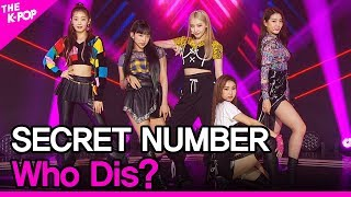 Download lagu SECRET NUMBER, Who Dis? (시크릿넘버, Who Dis?) [THE SHOW 200616]