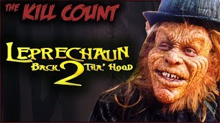 Leprechaun: Back 2 Tha' Hood (2003) KILL COUNT