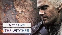 Die Welt von The Witcher erklärt