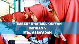 """IMTIHAN MTS ASSA'ADAH """"TEASER"""""""