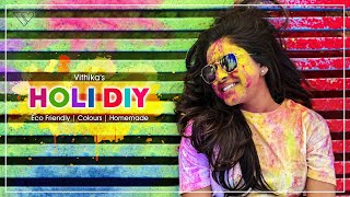 Holi Colors DIY | Best Home Made | Organic | Happy Holi | Vithika Sheru | EP - 42
