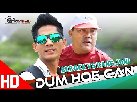 BERGEK VS BG JONI - DUM HOE CAN Eumpang Breuh Sound Track. HD Video Quality 2017