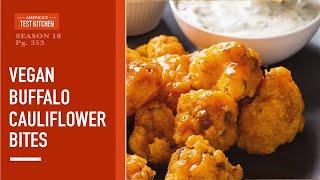 Celebrate the 20th Anniversary of America's Test Kitchen with Buffalo Cauliflower Bites