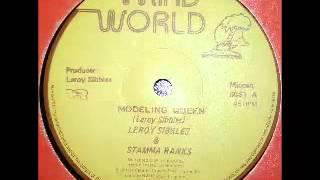 LEROY SIBBLES & STAMMA RANKS + MICRON ALLSTARS - Modeling queen + modeling dub (Thirld world)