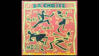 Da' Choice - Make That Move (Extended Mix)