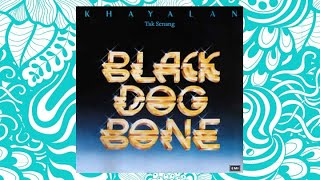 Tak Senang - Black Dog Bone