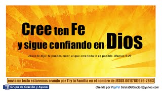 Cree ten fe y sigue confiando en DIOS / Mensaje de Sabiduría