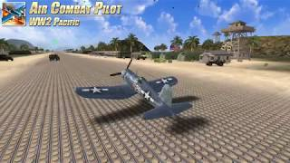 Air Combat Pilot: WW2 Pacific - 90 Second Teaser #2
