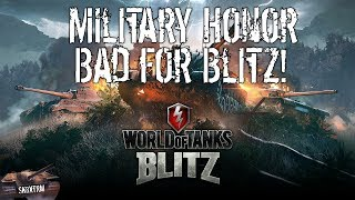 Why Military Honor is bad for Wot Blitz!