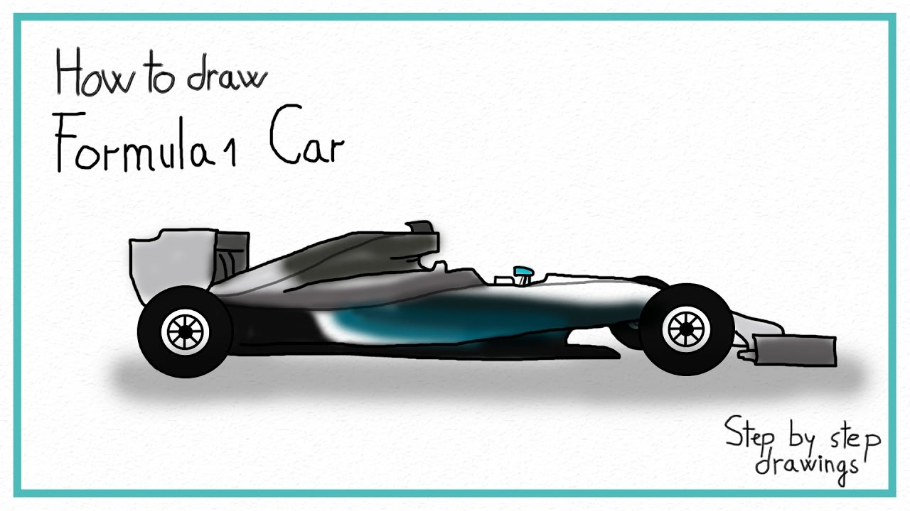 How To Draw Formula 1 Car In 7 Steps Youtube