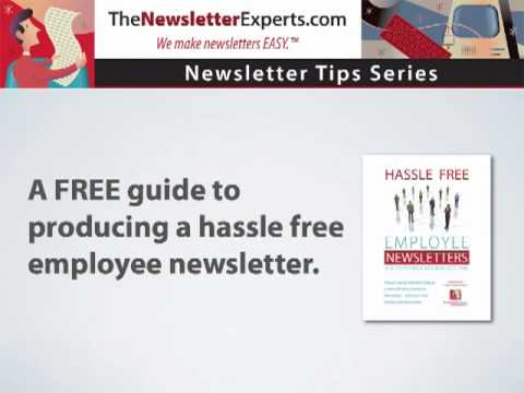 Employee Newsletter Tips - Hassle Free Employee Newsletters