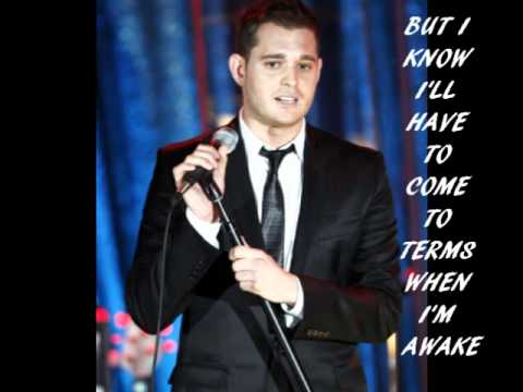 End of May - Michael Bublé - With Lyrics & Pictures