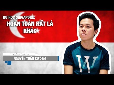 """Du học Singapore - Nguyễn Tuấn Cường: """"Hoàn toàn rất là khác"""""""