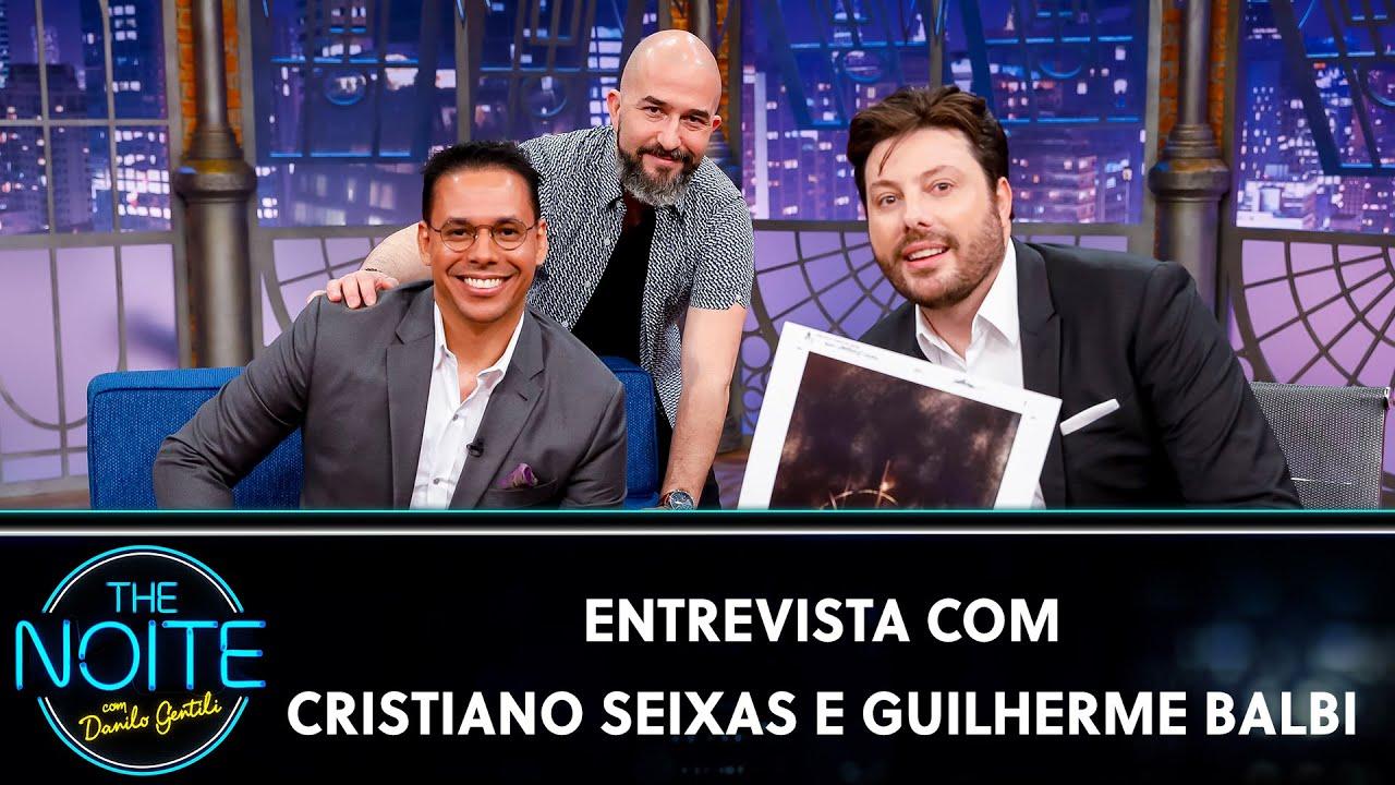 Entrevista com Cristiano Seixas e Guilherme Balbi   The Noite (12/08/20)