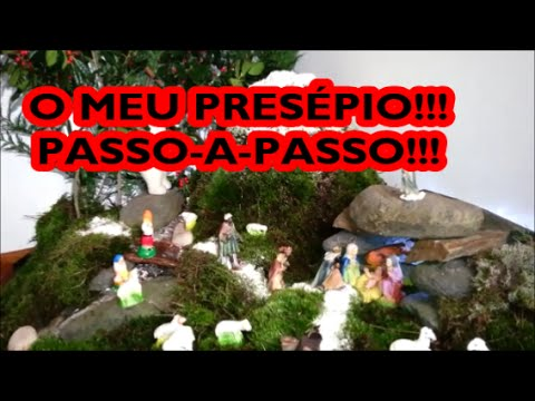 O MEU PRESÉPIO!!!!PASSO A PASSO!!!