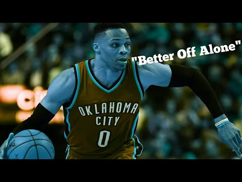 🔥LIT Russell Westbrook Mix- Better Off Alone HD